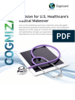 A Vision for U.S. Healthcare's Radical Makeover
