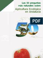 Cincuenta Preguntas sobre Agricultura Ecológica en Andalucía