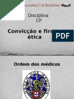 Código Deontológico Dos médicos Power Point1