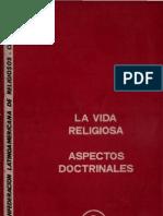 Clar - La Vida Religiosa, Aspectos Doctrinales