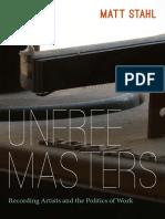 Unfree Masters by Matt Stahl