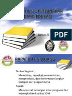 Proker Hm s1 Peternakan Bidang Edukasi