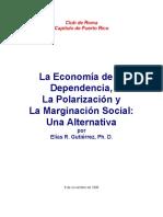 La Economía de la  Dependencia,  La Polarización y  La Marginación Social