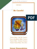 Be Careful v2 -  Swami Ramsukdas ji