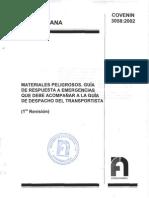COVENIN 3058:2002. MATERIALES PELIGROSOS. GUIA DE RESPUESTA A EMERGENCIAS QUE DEBE ACOMPAÑAR A LA GUIA DE DESPACHO DEL TRANSPORTISTA.