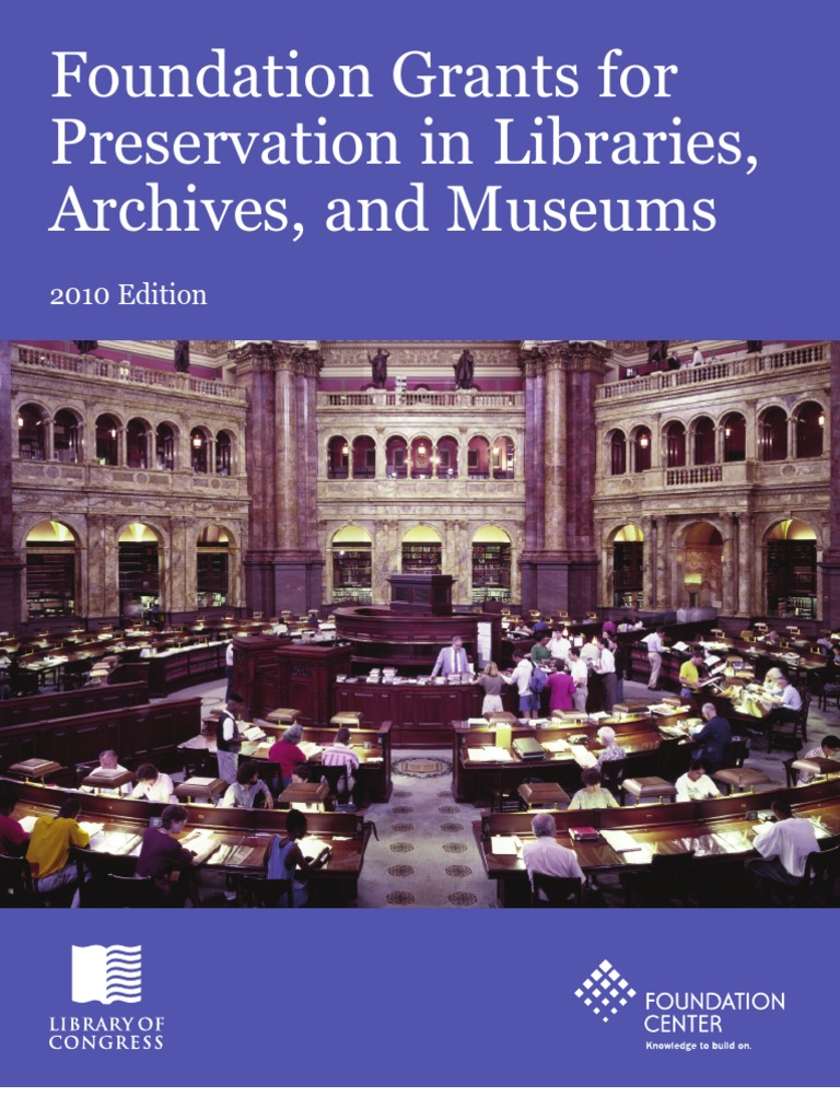 Foundation Grants for Preservation in Libraries, Archives