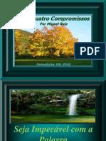 osquatrocompromissos-100425223309-phpapp02