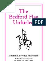 Bedford Flag Unfurled