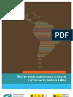 Guia de Asociacionismo Para Artesanas y Artesanos de America Latina