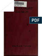 Reginald Tayler, The Socialist Illusion, Being a Critical Review of the Principles of State Socialism
