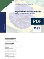 MPF - Diretrizes para uma Polícia Cidadã