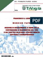 Nozione di Investimento ai sensi della Convenzione di Washington del 1965 e dei Trattati bilaterali d'investimento