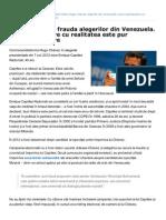 Inliniedreapta.net-Hugo Chvez Si Frauda Alegerilor Din Venezuela. Orice Asemnare Cu Realitatea Este Pur Neintmplatoare