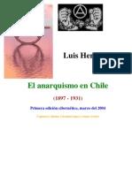 Heredia Luis - El Anarquismo en Chile (1897 - 1931)