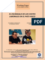 EL ESCANDALO DE LOS COSTES LABORALES EN EL PAIS VASCO (Es) THE SCANDAL OF LABOUR COSTS IN THE BASQUE COUNTRY (Es) LAN KOSTEEN ESKANDALUA EUSKAL HERRIAN (Es)