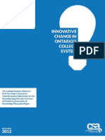 Innovative Change in Ontario's College System - The College Student Alliance's Post-Secondary Education Transformation Submission for the Strengthening Ontario's Centres of Creativity, Innovation & Knowledge Discussion Paper - September 2012