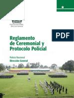 Reglamento de Ceremonia y Protocolos de La Policia Nacional