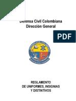 Reglamento de Uniformes, Insignias y Distintivos DCC