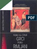 j. Svenbro & g Cavallo -Kako Su Citali Grci i Kako Rimljani