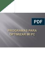 Programas Para Optimizar Mi Pc