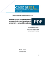 Análise comparativa entre Belo Monte e empreendimentos alternativos