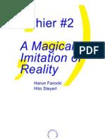 A magical imitation of reality