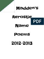 Mr. Madden's Acrostic Name Poems