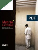 RELATÓRIO NACIONAL DO MUTIRÃO CARCERÁRIO CNJ 2010-2011