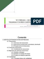 VI UNIDAD  GESTIÓN DE TRANSACCIONES DISTRIBUIDAS