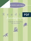 Sidonie Smith and Julia Watson - Reading Autobiography