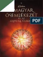 Kozsdi Tamás - A Magyar Ősemlekezet és az Arvisura Világkép