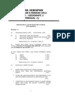 PEPERIKSAAN PERCUBAAN STPM BAHARU SESI 2012/2013 - SKEMA GEOGRAFI PENGGAL 1