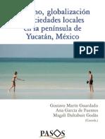 Turismo, globalización y sociedades locales en la península de Yucatán, México