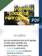 ADITIVOS PARA LODOS DE PERFORACIÓN