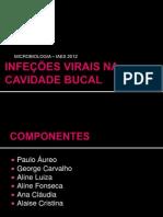 INFECÇÕES VIRAIS DA CAVIDADE ORAL