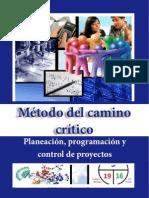 Camino Crítico Prof. Derby Gonzalez Intec 2012