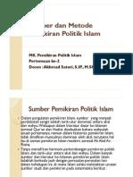 2. Sumber Dan Metode Pemikiran Politik Islam