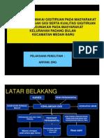 Pt 241 Slide Prevalensi Pemakai Gigitiruan Pada Masyarakat Yang Kehilangan Gigi Serta Kualitas Gigitiruan Yang Digunakan Pada Masyarakat