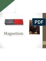 Magnetism Travis&Peter