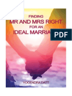 Finding Mr And Mrs Right For An Ideal Marriage by Yogendra Datt