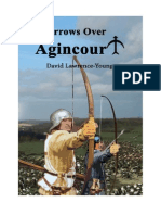 Arrows Over Agincourt by David Lawrence-Young