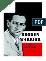 Broken Warrior by Joy Mawby