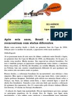 Após seis anos, Brasil e Japão se reencontram com status diferentes