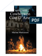 Coping With Cowboys on Cote D'Azur by Marina Mattiasson