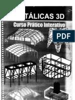 metálicas 3d - curso prático interativo - 2007