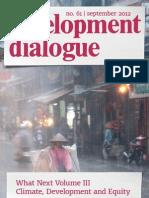 Development Dialogue no. 61 –Climate Development and Equity