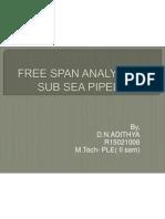 Free Span Analysis of Sub Sea Pipelines