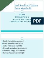 6. Identifikasi Kualitatif Dalam Cairan Metabolit