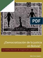 ¿Democratizacion de la Justicia en Bolivia?