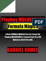 Playboy MULHERENGO Formula Magica - Gabriel Gomes